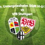 1. Runde A-Junioren Verbandspokal SGM H-U-T-H – VfB Stuttgart 0:10